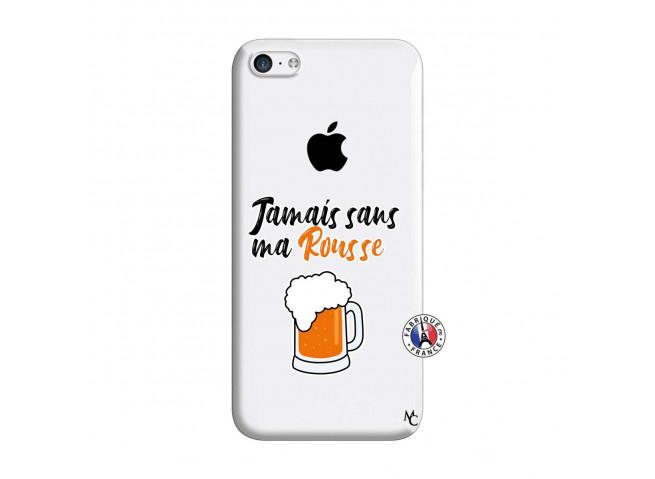 Coque iPhone 5C Jamais Sans Ma Rousse