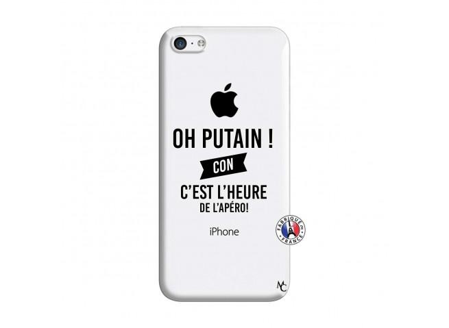 Coque iPhone 5C Oh Putain C Est L Heure De L Apero