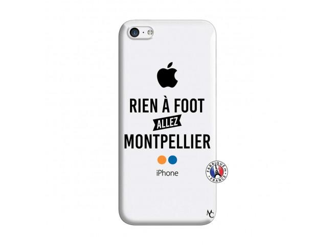 Coque iPhone 5C Rien A Foot Allez Montpellier