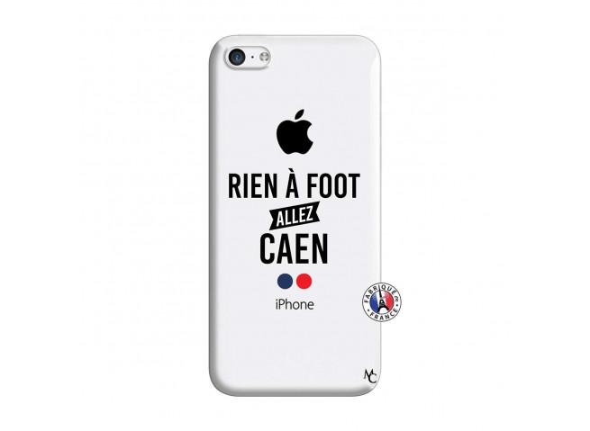 Coque iPhone 5C Rien A Foot Allez Caen