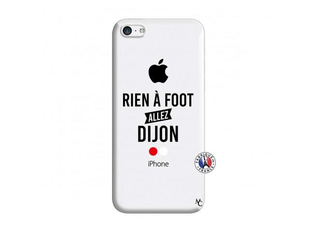 Coque iPhone 5C Rien A Foot Allez Dijon