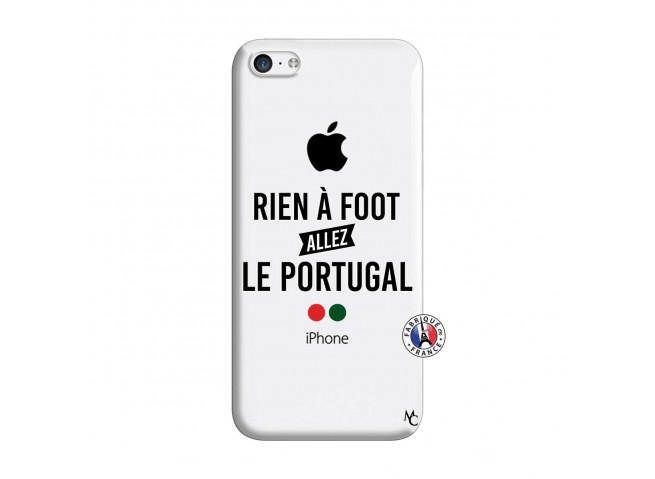 Coque iPhone 5C Rien A Foot Allez Le Portugal