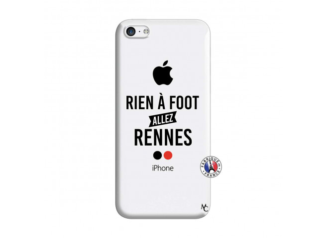 Coque iPhone 5C Rien A Foot Allez Rennes