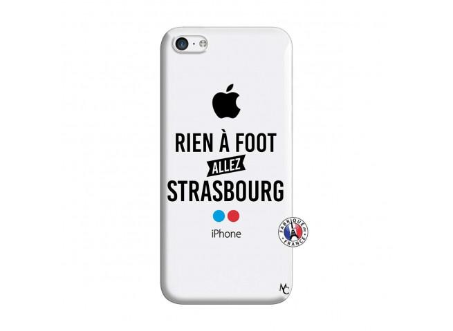 Coque iPhone 5C Rien A Foot Allez Strasbourg