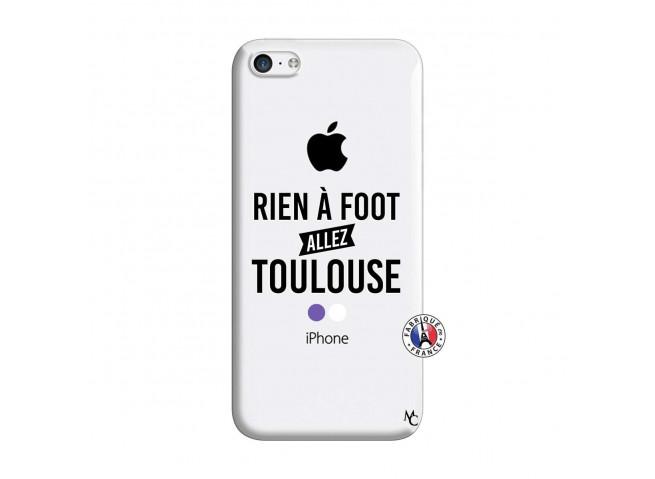 Coque iPhone 5C Rien A Foot Allez Toulouse