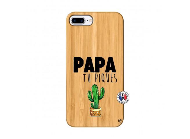 Coque iPhone 7 Plus/8Plus Papa Tu Piques en Bois