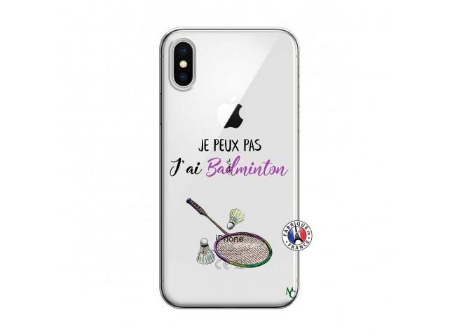 Coque iPhone X/XS Je Peux Pas J Ai Badminton