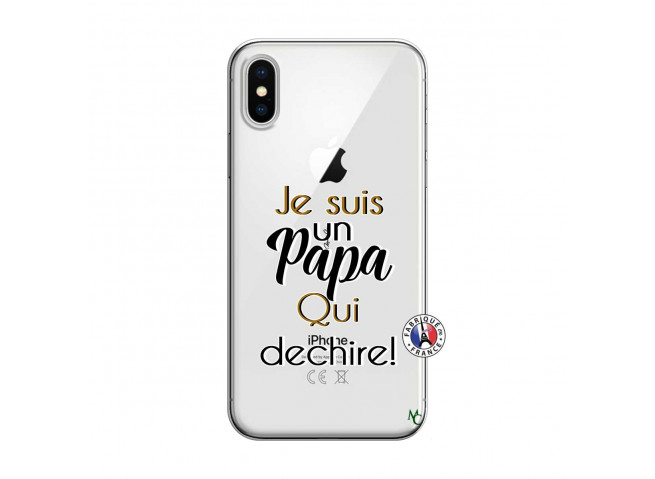 Coque iPhone X/XS Je Suis Un Papa Qui Dechire