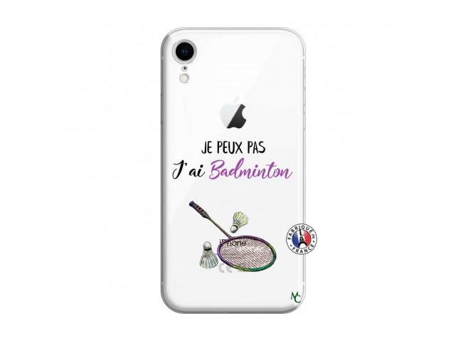 Coque iPhone XR Je Peux Pas J Ai Badminton