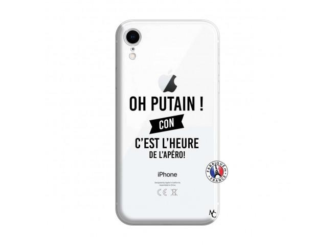 Coque iPhone XR Oh Putain C Est L Heure De L Apero
