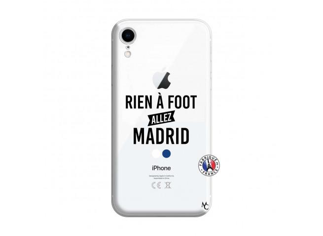 Coque iPhone XR Rien A Foot Allez Madrid