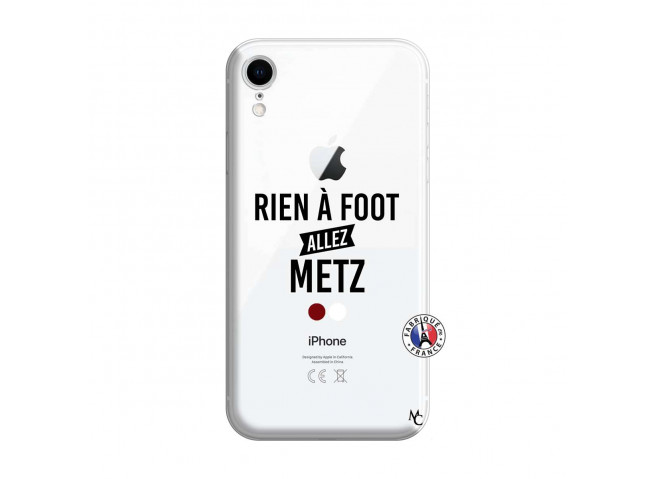 Coque iPhone XR Rien A Foot Allez Metz