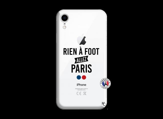 Coque iPhone XR Rien A Foot Allez Paris