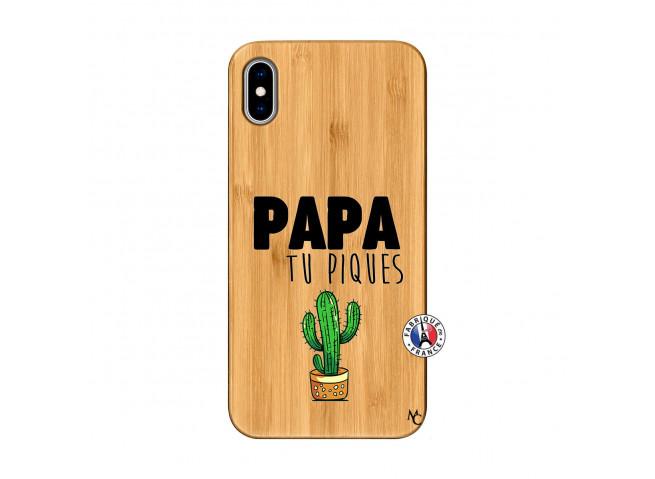 Coque iPhone XS Max Papa Tu Piques en Bois