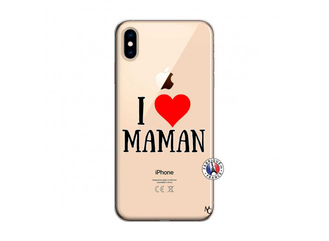 Coque iPhone XS MAX I Love Maman