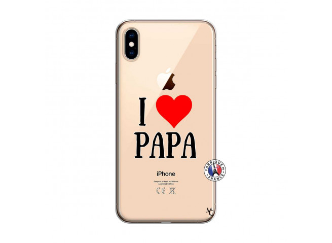 Coque iPhone XS MAX I Love Papa