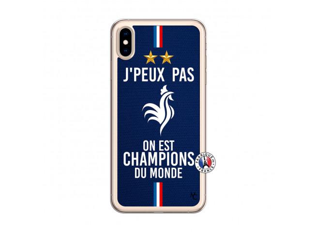 Coque iPhone XS MAX Je Peux Pas On Est Les Champions Du Monde Translu