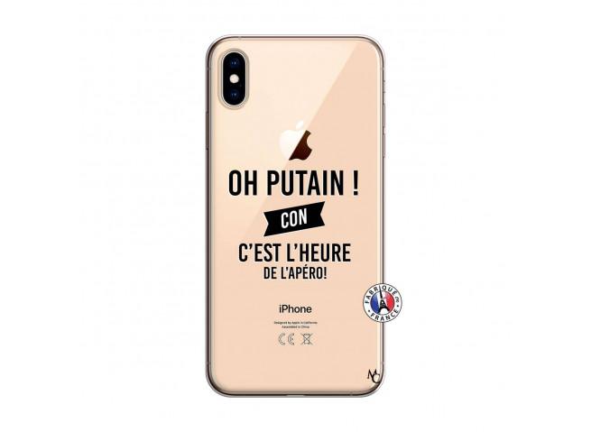 Coque iPhone XS MAX Oh Putain C Est L Heure De L Apero
