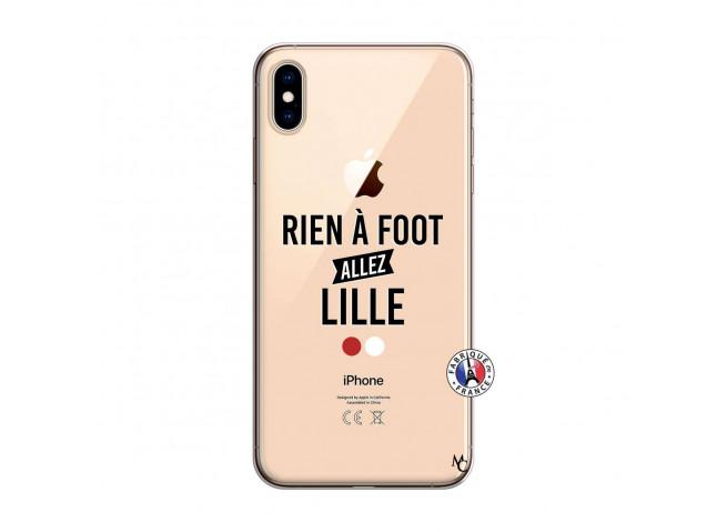 Coque iPhone XS MAX Rien A Foot Allez Lille