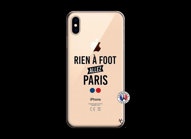 Coque iPhone XS MAX Rien A Foot Allez Paris