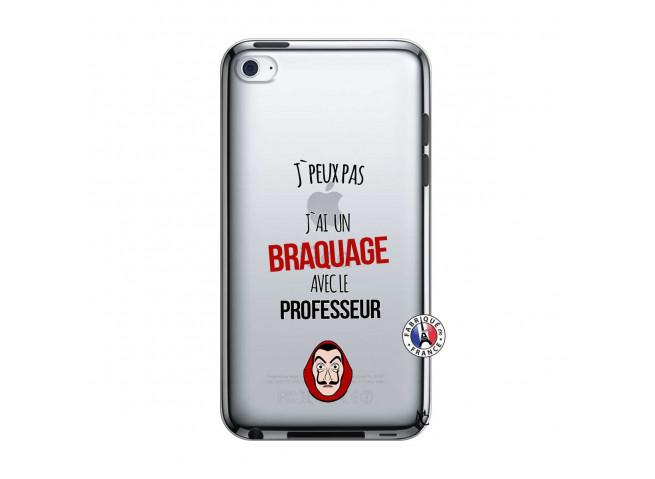 Coque iPod Touch 4 J Peux Pas J Ai Un Braquage Avec Le Professeur