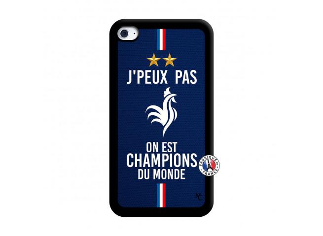 Coque iPod Touch 4 Je Peux Pas On Est Les Champions Du Monde Noir