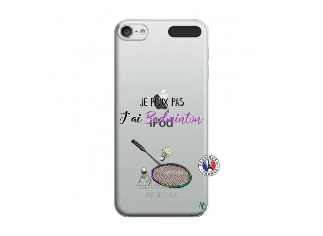 Coque iPod Touch 5/6 Je Peux Pas J Ai Badminton