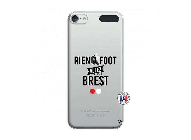 Coque iPod Touch 5/6 Rien A Foot Allez Brest