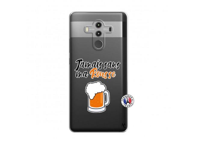 Coque Huawei Mate 10 PRO Jamais Sans Ma Rousse