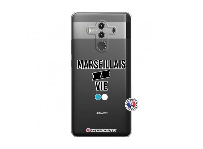 Coque Huawei Mate 10 PRO Marseillais à Vie
