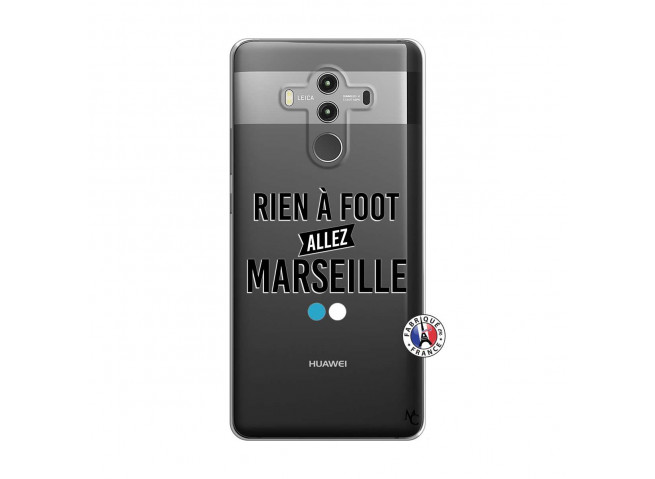 Coque Huawei Mate 10 PRO Rien A Foot Allez Marseille