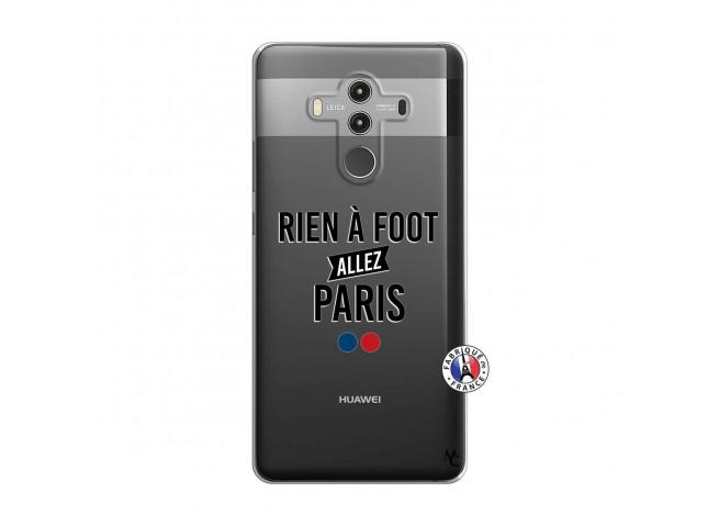 Coque Huawei Mate 10 PRO Rien A Foot Allez Paris