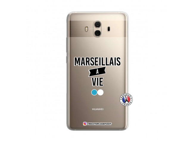 Coque Huawei Mate 10 Marseillais à Vie
