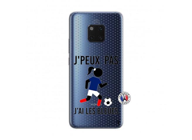 Coque Huawei Mate 20 PRO Je Peux Pas J Ai Les Bleues Maillot
