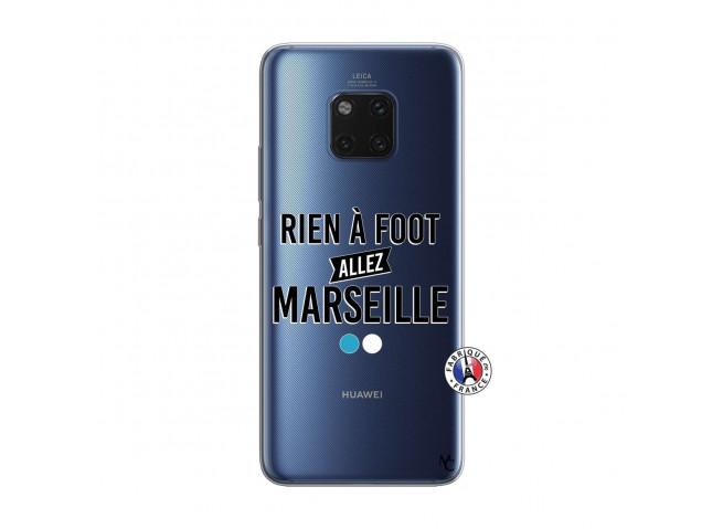 Coque Huawei Mate 20 PRO Rien A Foot Allez Marseille