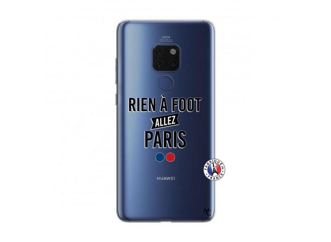 Coque Huawei Mate 20 Rien A Foot Allez Paris