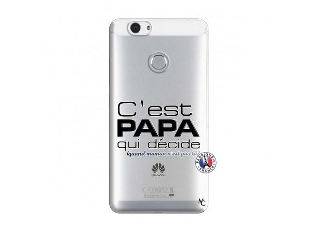 Coque Huawei Nova C'est Papa Qui Décide Quand Maman n'est pas là
