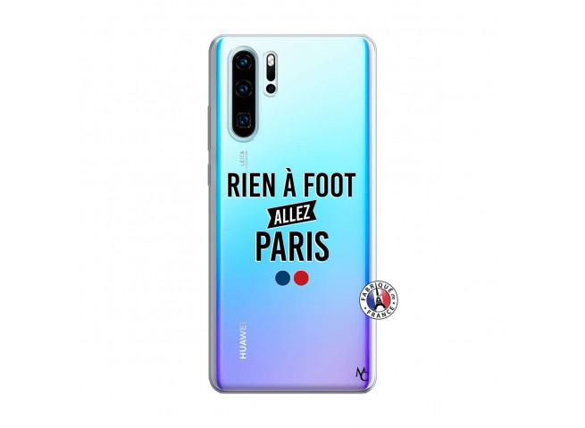 Coque Huawei P30 PRO Rien A Foot Allez Paris