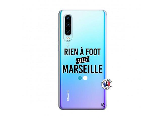 Coque Huawei P30 Rien A Foot Allez Marseille