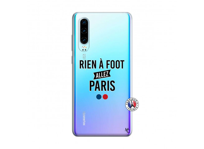 Coque Huawei P30 Rien A Foot Allez Paris