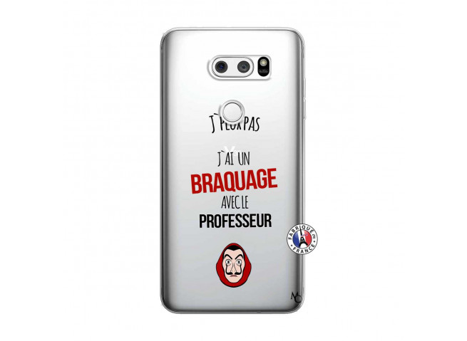 Coque Lg V30 J Peux Pas J Ai Un Braquage Avec Le Professeur