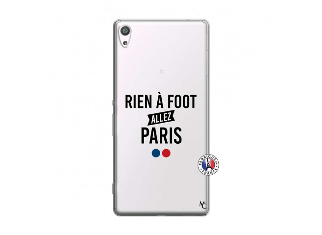 Coque Sony Xperia XA Ultra Rien A Foot Allez Paris