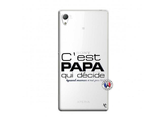 Coque Sony Xperia Z3 C'est Papa Qui Décide Quand Maman n'est pas là