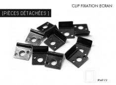 Clip Fixation Ecran iPad/iPad 2