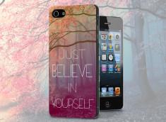 Coque iPhone 5/5S Just Believe in Yourself