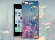 Coque iPhone 5C My Future is Coming On