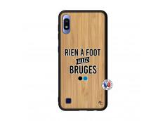 Coque Samsung Galaxy A10 Rien A Foot Allez Bruges Bois Bamboo
