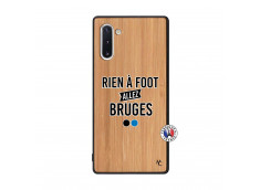 Coque Samsung Galaxy Note 10 Rien A Foot Allez Bruges Bois Bamboo