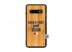 Coque Samsung Galaxy S10 Plus Rien A Foot Allez Dijon Bois Bamboo