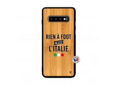 Coque Samsung Galaxy S10 Plus Rien A Foot Allez L'Italie Bois Bamboo